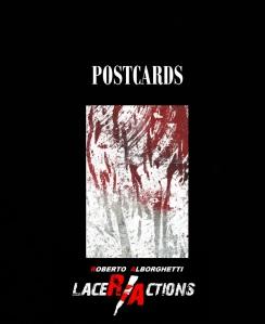 ROBERTO ALBORGHETTI - LACER7ACTIONS POSTCARDS - 2013