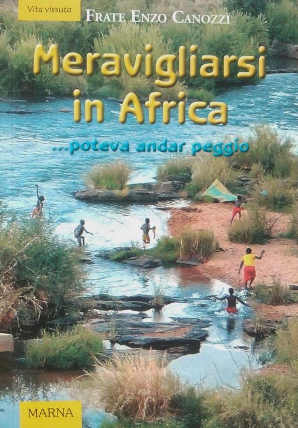MERAVIGLIARSI IN AFRICA