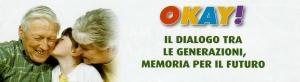 """SOSTIENI IL PROGETTO """"DIALOGO TRA LE GENERAZIONI - MEMORIA PER IL FUTURO"""""""