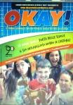 OKAY! 130 copertina - Il numero in distribuzione alle scuole conterrà un regalo speciale: il poster delle Winx!