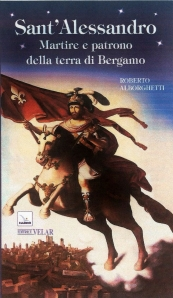 """Anteprima della copertina  di """"S.Alessandro"""", autore Roberto Alborghetti, Edizioni Velar Elledici, Progetto grafico di Puntoelinea."""