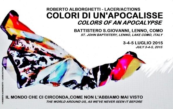 COLORI DI UN'APOCALISSE - COLORS OF AN APOCALYPSE SHOW, 2015