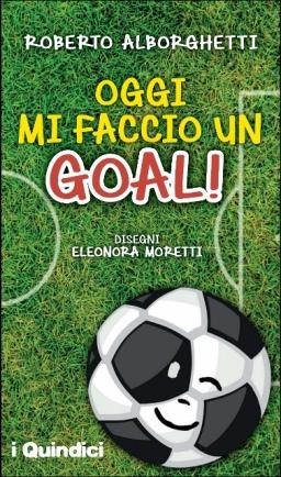 Oggi Mi Faccio un Goal Copertina (377x640) (377x640)