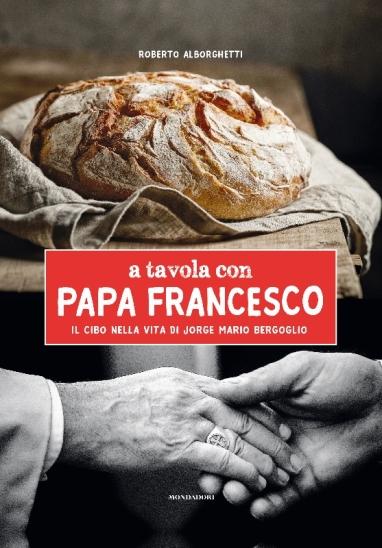 A TAVOLA CON PAPA FRANCESCO - Cover (557x800)