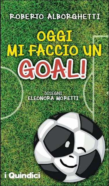 Oggi Mi Faccio un Goal Copertina (377x640)